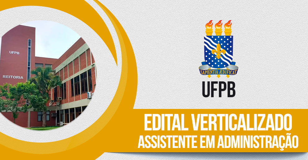 Edital vertical: UFPB | Assistente em administração