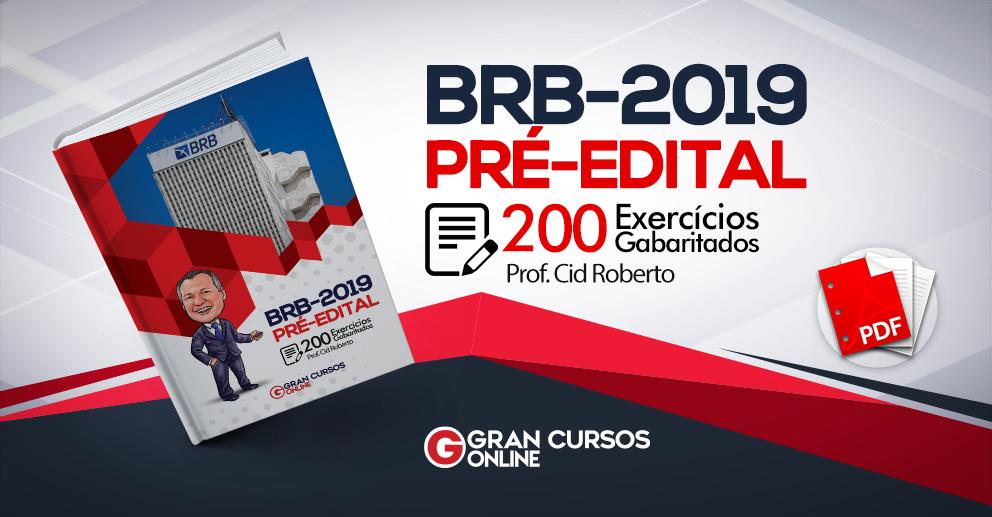 BRB 2019: 200 exercícios gabaritados