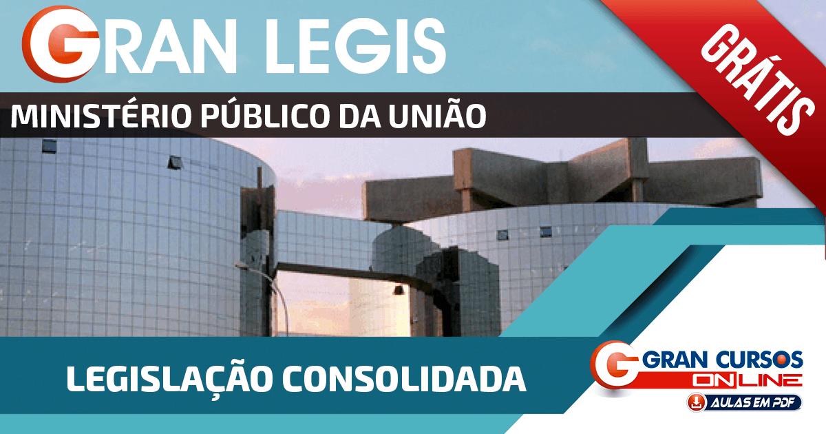 Gran Legis - Ministério Público da União