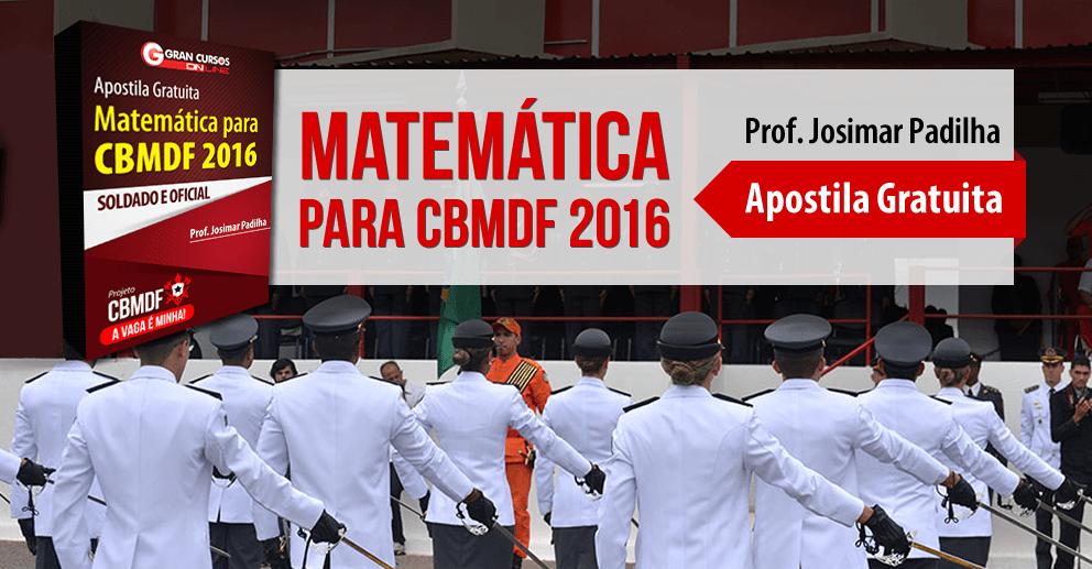 Apostila CBMDF - Matemática