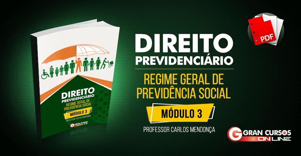 INSS - Direito Previdenciário - Volume III