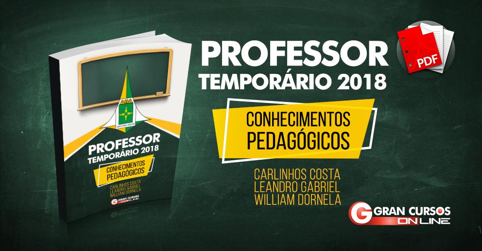 E-book Professor Temporário SEDF 2018 - Conhecimentos Pedagógicos