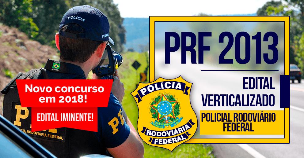 Edital verticalizado PRF 2013