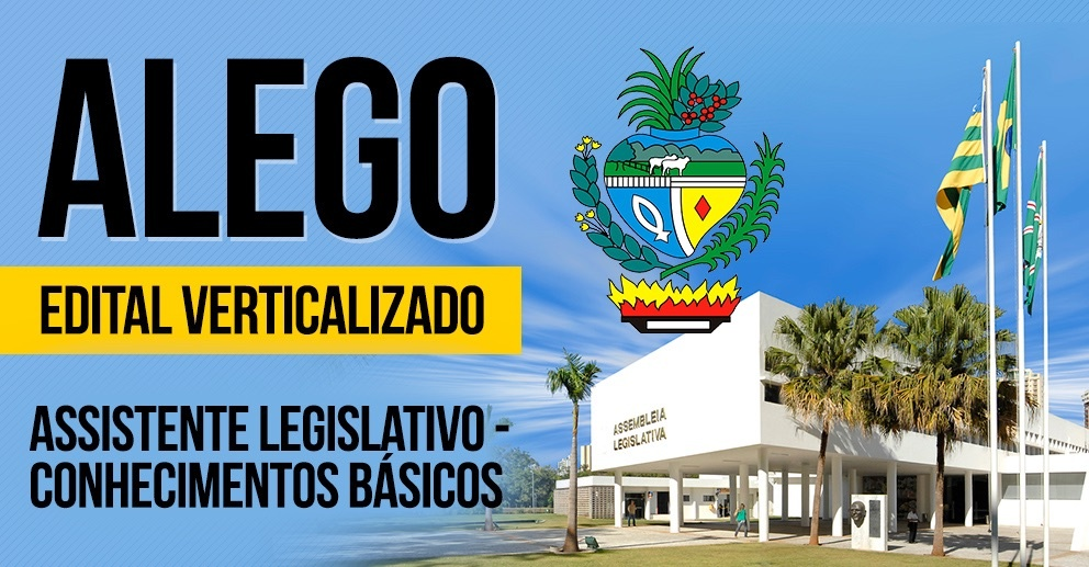 ALEGO - Assistente Legislativo - Conhecimentos Básicos