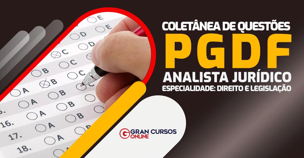 Coletanea-de-questoes-PGDF-direito-e-legislacao-arte