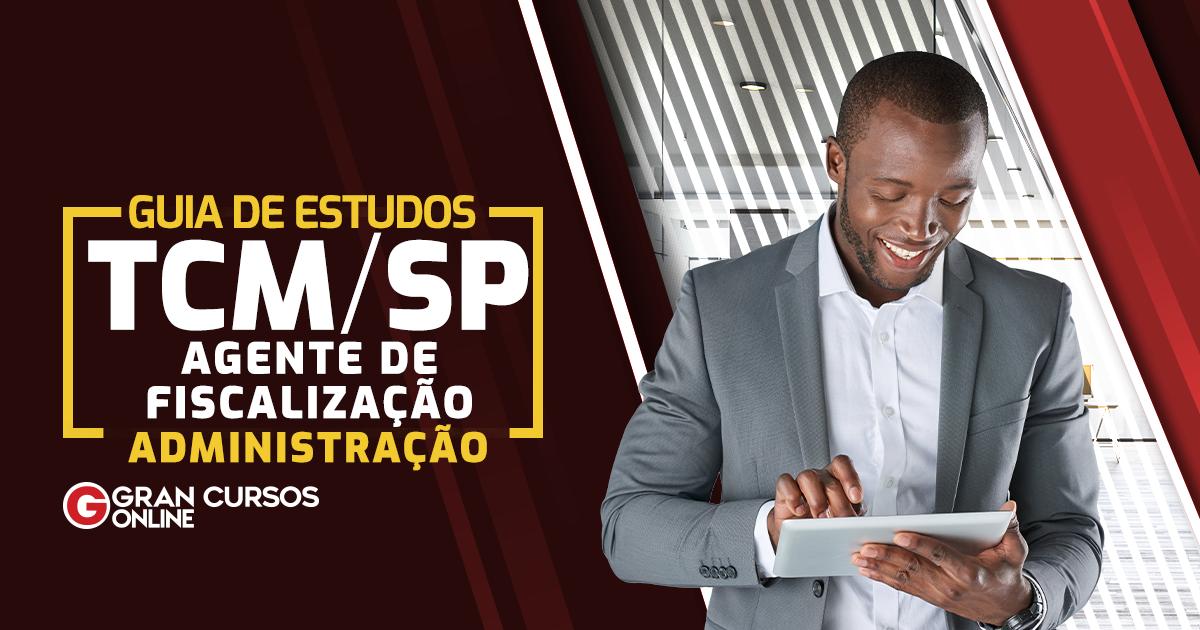 Guia-de-Estudos-TCMSP-Agente-De-Fiscalização-Administração--1200-x-630