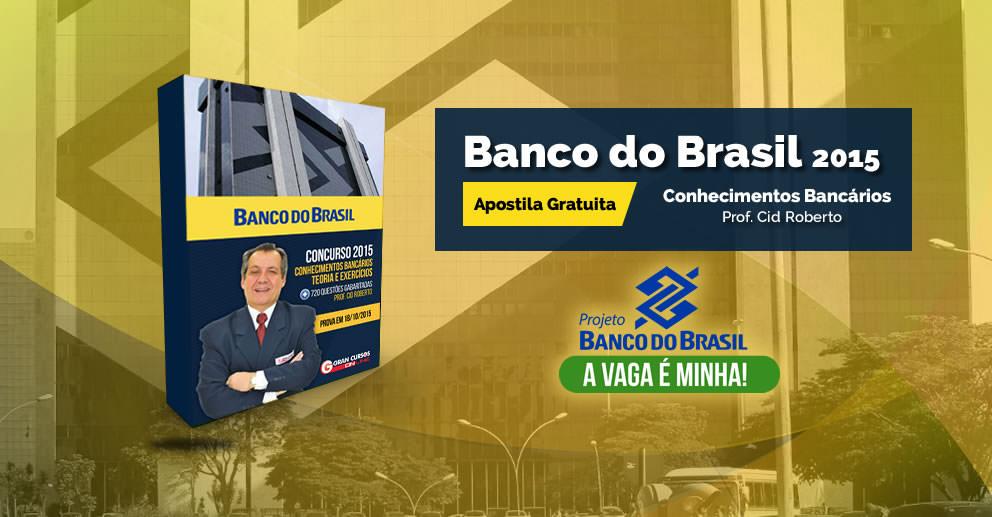 Apostila de Conhecimentos Bancáros - Banco do Brasil 2015